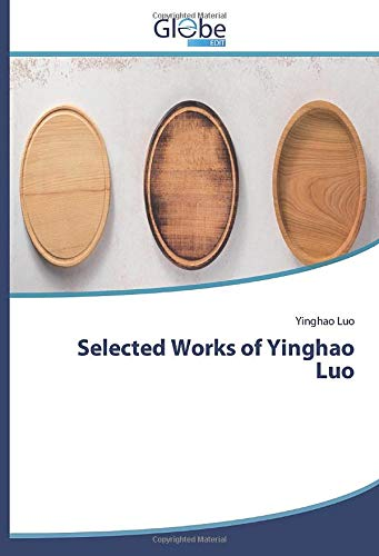 Selected Works of Yinghao Luo
