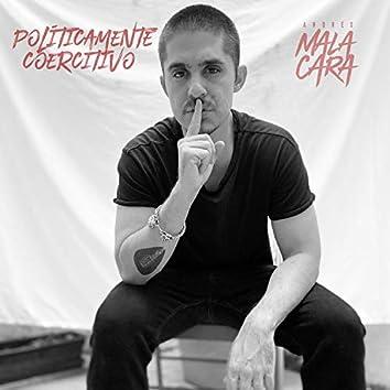 Políticamente Coercitivo