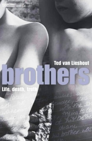 Brothers. Life, death, truth (Collins Flamingo) by Ted van Lieshout(2001-09-16)