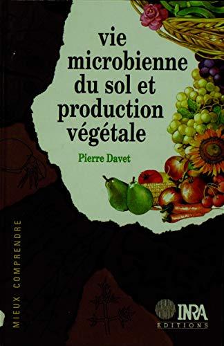 Vie microbienne du sol et production végétale