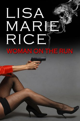 Woman On The Run (English Edition)