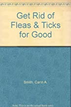 Get Rid of Fleas & Ticks for Good