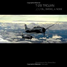 T-28 Trojan; ///Oil, Smoke, & Noise