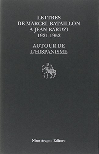 Lettres de Marcel Bataillon