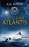 La Trilogie Atlantis, T1 : Le Gène Atlantis