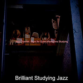Jazz Clarinet - Bgm for Quiet Afternoons Studying