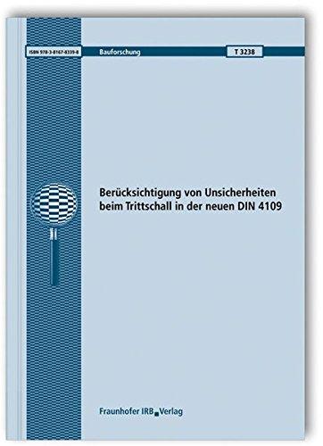 Berücksichtigung von Unsicherheiten beim Trittschall in der neuen DIN 4109. (Bauforschung)