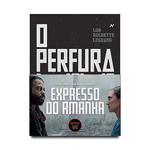Perfuraneve: O expresso do amanhã