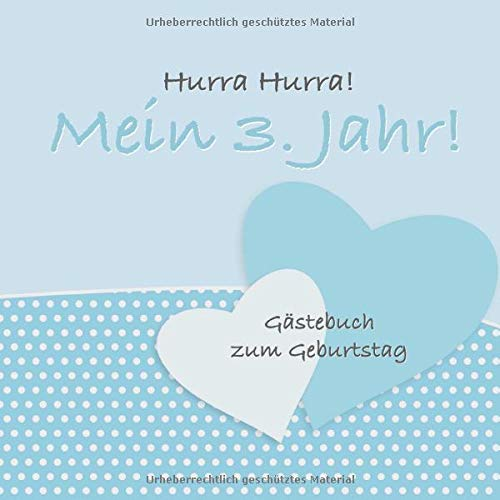 Hurra Hurra! Mein 3. Jahr!: Gästebuch dritter Geburtstag I Blau Vintage I für 25 Gäste I...