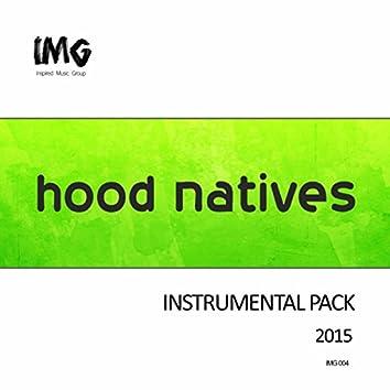 Hood Natives 2015 (Instrumental Pack)