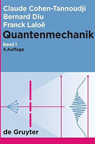 Quantenmechanik. Band 1