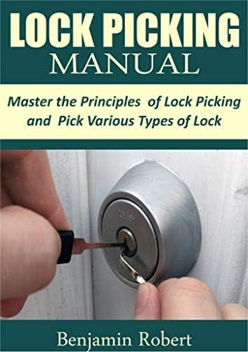 LOCK PICKING MANUAL Master the Principle of Lock Picking and Pick Various Types of Lock product image