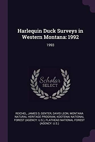 Harlequin Duck Surveys in Western Montana: 1992: 1993の詳細を見る