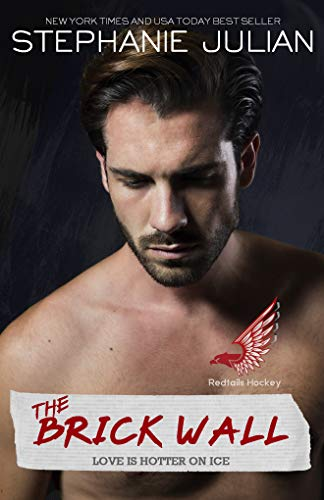 The Brick Wall: Redtails Hockey Romance (English Edition)