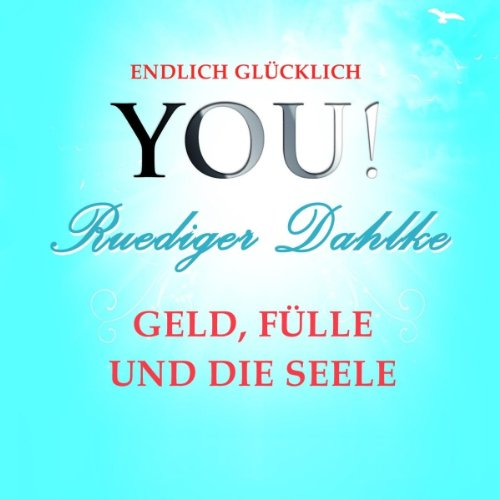 Geld, Fülle und die Seele audiobook cover art