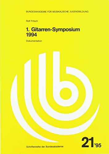 1. Gitarren-Symposium 1994: Eine Dokumentation