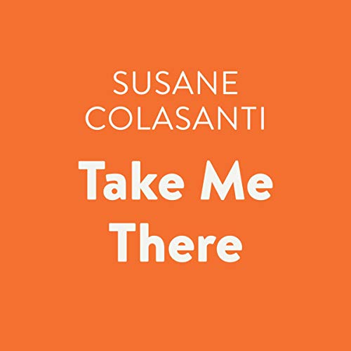 Take Me There audiobook cover art
