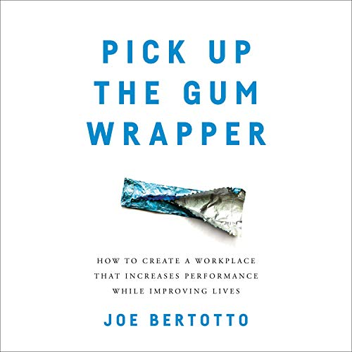 Pick Up the Gum Wrapper cover art