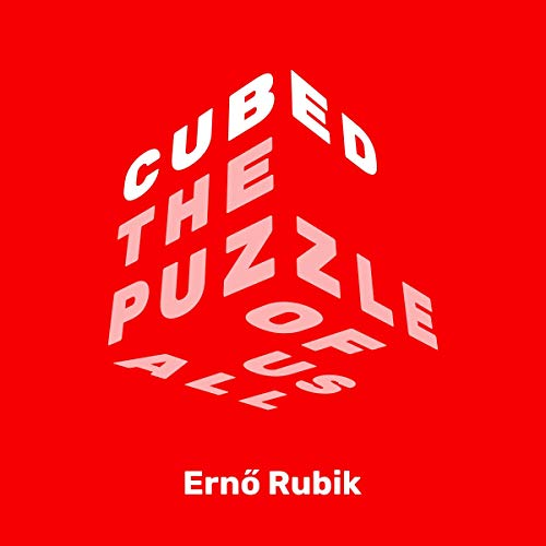 Cubed Audiobook By Erno Rubik cover art