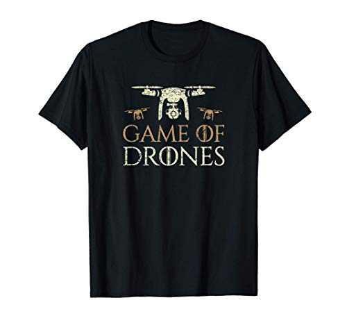 Game of Drones Shirt - Funny Drone Pilot Gift T-Shirt