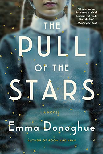 The Pull of the Stars: A Novel (English Edition)