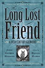 John George Hohman: The Long Lost Friend : A 19th Century American Grimoire (Paperback); 2012 Edition