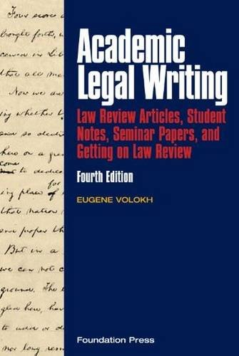Academic Legal Writing: Law Review Articles, Student...