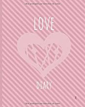"""Love Diary: Libreta/cuaderno/notebook Journal Diario 400 páginas numeradas y punteadas (dotted) tamaño (medidas/size) 20x25,4 cm (8x10"""" in) con tapa flexible, mate y papel color blanco 90 GSM - talla XL"""