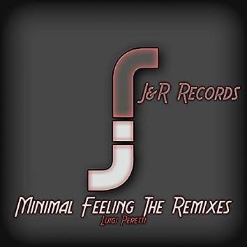 Minimal Feeling The Remixes