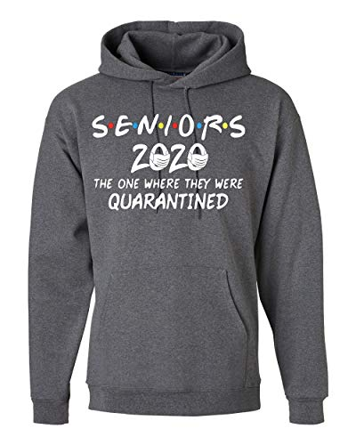 Seniors 2020 The One Where They were Quarantined Social Distancing Hooded Sweatshirt Graphic Hoodie, Charcoal, X-Large