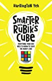 Smarter With Rubik's Cube: Everything Your Kids Need To Know To Solve The Rubik's Cube