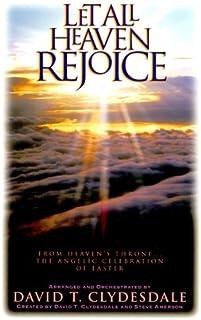 Let All Heaven Rejoice-Full