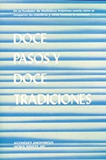 Doce Pasos Y Doce Tradiciones (Spanish Edition) by AA World Services (1992-12-03)