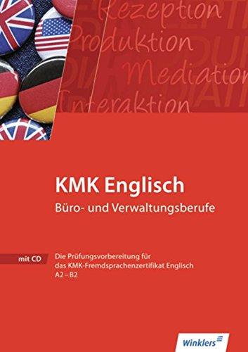 KMK Fremdsprachenzertifikat Englisch: KMK Englisch Büro- und Verwaltungsberufe: Workbook