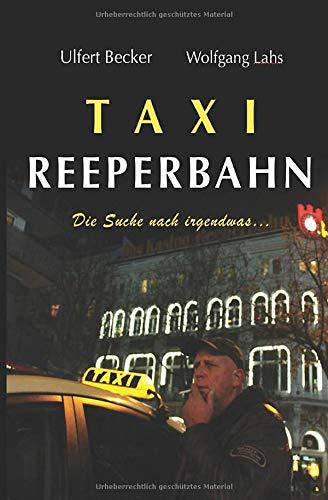 Taxi Reeperbahn: Die Suche nach irgendwas...
