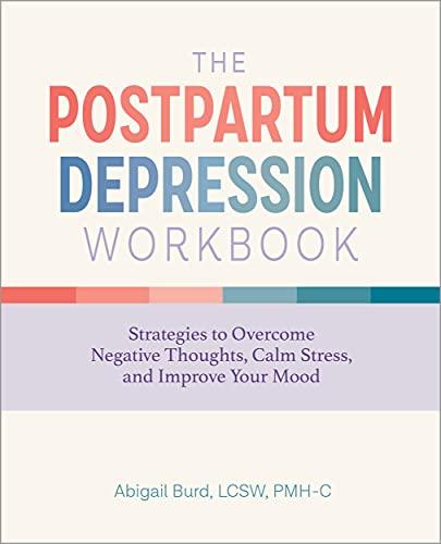The Postpartum Depression Workbook