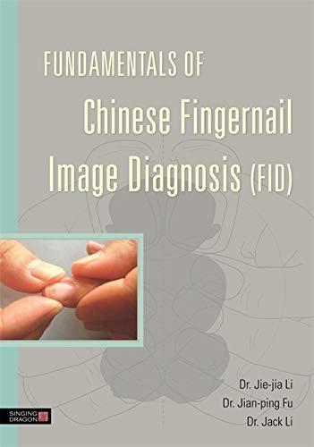 Fundamentals of Chinese Fingernail Image Diagnosis (FID)