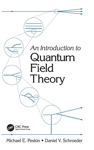 An Introduction To Quantum Field Theory (Frontiers in...
