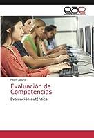 Evaluación de Competencias: Evaluación auténtica