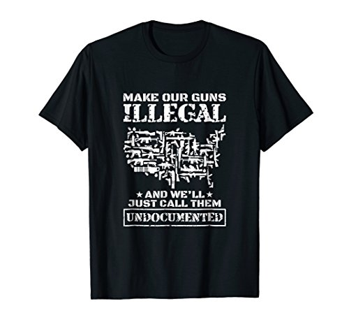 Make Our Guns Illegal & We Will Just Call Them Undocumented