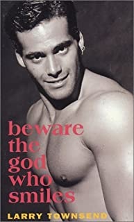 Beware the God Who Smiles by Larry Townsend (1995-11-02)