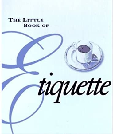 [(The Little Book of Etiquette)] [Author: Dorothea Johnson] published on (January, 1997)