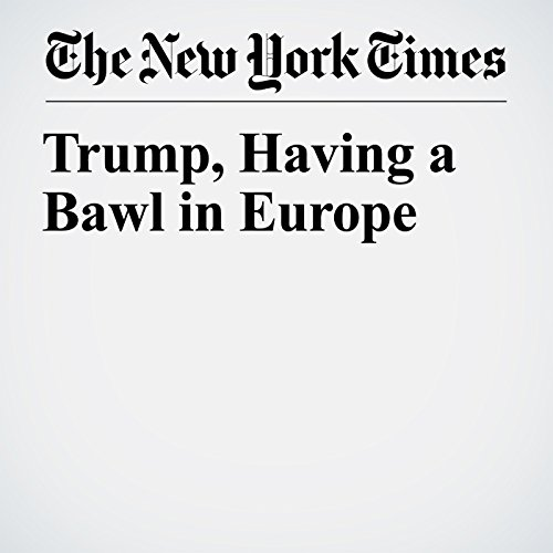 Trump, Having a Bawl in Europe copertina