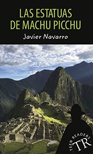 Las estatuas de Machu Picchu: Lektüre (Teen Readers (Spanisch))