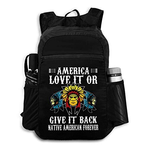 Foldable Backpack Traveling America Love It Or Give It Back Native Forever Portable Storage Bag Hiking Bag Hiking Leisure Bag