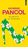 Scarlett, si possible (Cadre rouge) (French Edition)