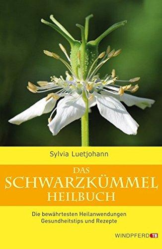 Luetjohann, Sylvia<br>Das Schwarzkümmel-Heilbuch