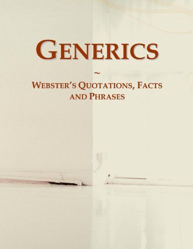Generics: Webster's Quotations, Facts and Phrases