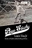 Pogo Stick: My blessed life--despite polio