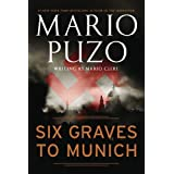 Six Graves to Munich by Mario Puzo(2010-05-04)